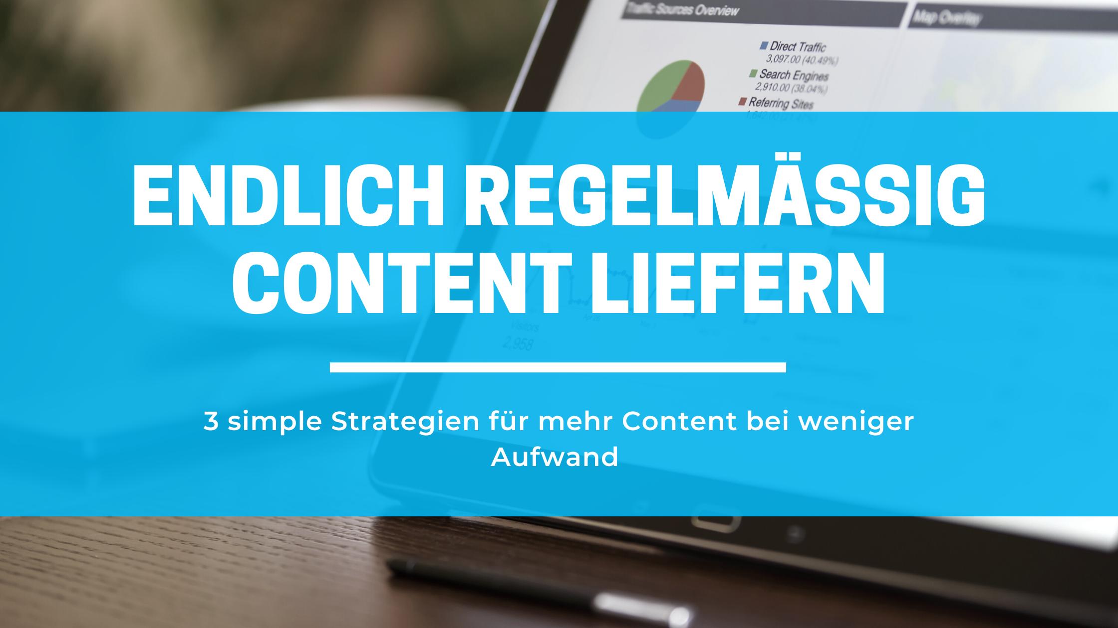 Content Marketing für Selbstständige