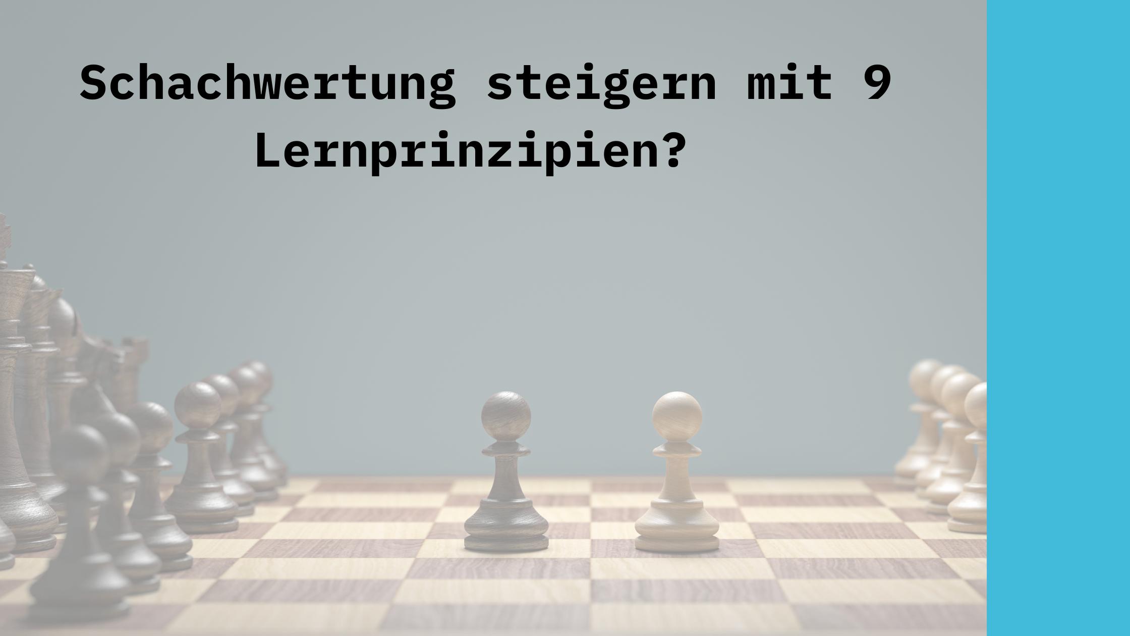 Schach schnell lernen